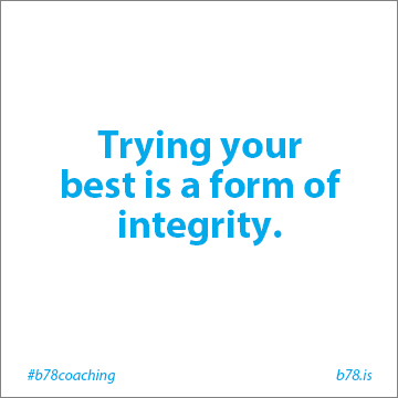 trying your best is a from of integrity